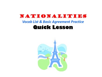 Nationalities in French (Basic Intro to Vocab, Agreement):