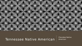 Native American: Cherokee Tribe