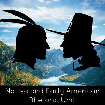 Native American Issues Unit + Early American Writing