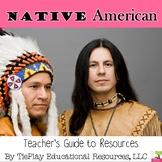 Native Americans: A Teacher's Resource Guide