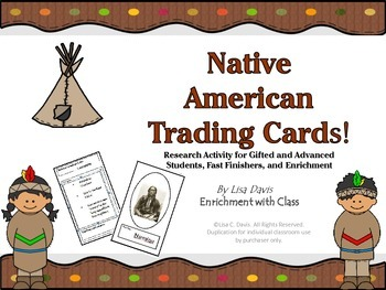 Native American Trading Cards! Research Activity for Gifte
