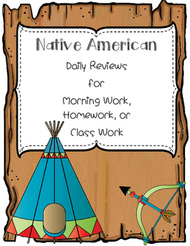 Native American Tribes Daily Review for Morning Work, Home