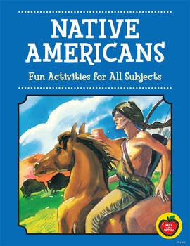 Native Americans Literature-Based Activities for Thematic