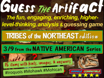 """Native Americans (Northeast) """"Guess the artifact"""" game: PP"""