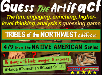 """Native Americans (Northwest) """"Guess the artifact"""" game: PP"""