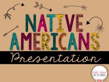 Native Americans Presentation