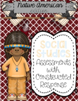 Native Americans Test 4th Grade {GA Milestone Constructed