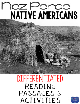 Nez Perce Native Americans Differentiated Reading Passages