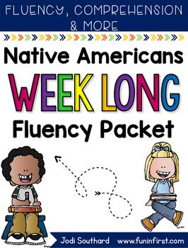 Native Americans Week Long Fluency Packet