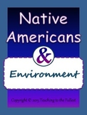 Native Americans and Environment: Gallery Investigation an