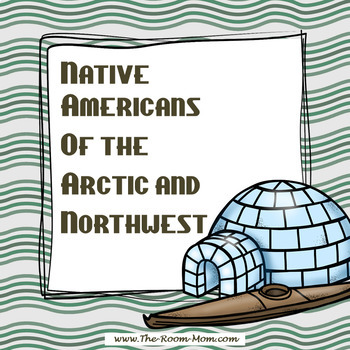 Native Americans of the Arctic and Northwest