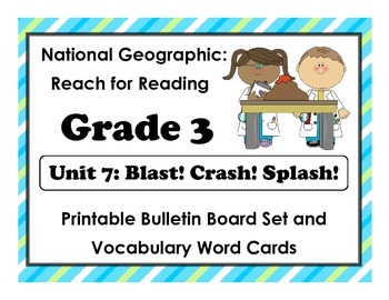 National Geographic Reach-Reading: Grade 3 - Unit 7 Bullet