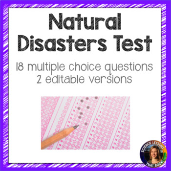 Natural Disasters Test- 2 versions