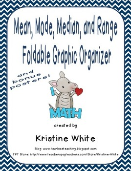 Mean, Mode, Median, and Range Foldable Graphic Organizer