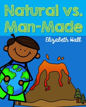 Natural vs. Man-Made for Little Learners