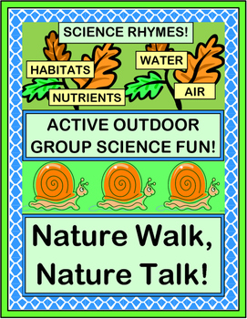 """""""Nature Walk, Nature Talk"""" -- Take Your Science Outside!"""