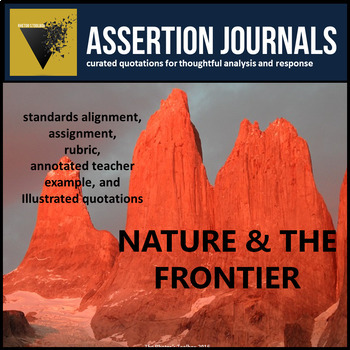 Nature & the Frontier: Assertion Journal Prompts about Hum