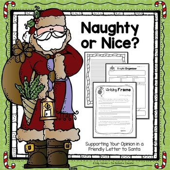 Naughty or Nice - Writing a Friendly Letter to Santa