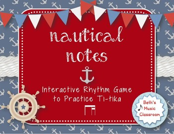 Nautical Notes! Interactive Rhythm Game for Practicing Ti-