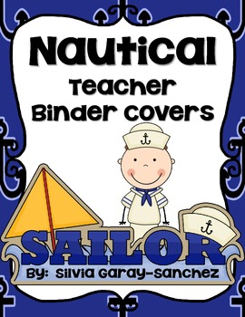 "Nautical Teacher Binder Covers and 2"" Spines"