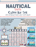 Nautical Theme - Calendar Set - Classroom Decor