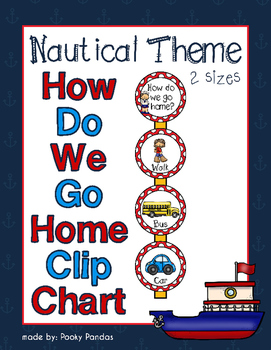 Nautical Theme - How Do We Go Home Clip Chart - Classroom Decor