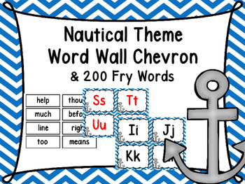 Nautical Theme Word Wall and 200 Fry Words -Chevron