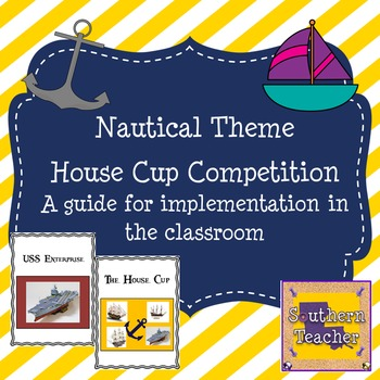 Classroom Management Using a House System - Nautical Themed