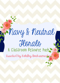 Navy, Neutral, and Floral: Teacher's Binder and Resource P