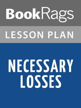 Necessary Losses Lesson Plans