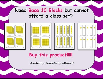 Need Base 10 Blocks but cannot afford to buy a class set?
