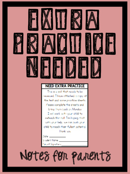Need Extra Practice note