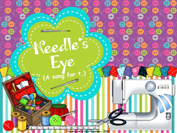 Needle's Eye: A Song For Low Ti, - PPT Edition