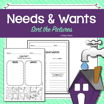 Needs and Wants - Sort the Pictures FREEBIE