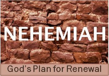 Nehemiah: God's Plan For Renewal (Small Group Bible Study)