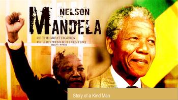 Nelson Mandela Story of a Kind man