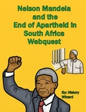 Nelson Mandela and the End of Apartheid in South Africa Webquest