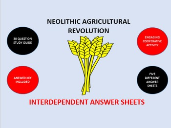 Neolithic Agricultural Revolution: Interdependent Answer S