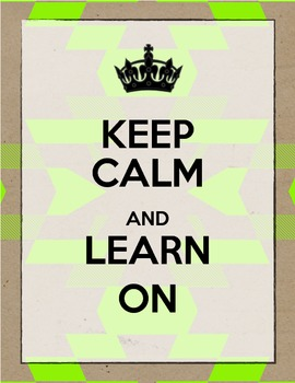 "Neon Tribal ""Keep Calm and Learn On"" Printable"