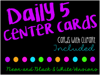 Neon and Bright Colored Daily Five Center Cards (Black & W