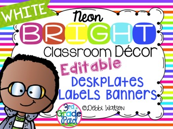Neon with WHITE Bright Editable Labels, Desk Plates, Banne