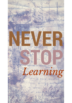 Never Stop Learning (Poster)