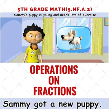 Adding and Subtracting Fractions- 5.NF.A.2