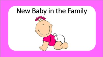 New Baby in Family Social Story
