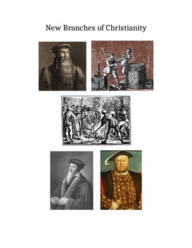 New Branches of Christianity (Protestant Reformation)