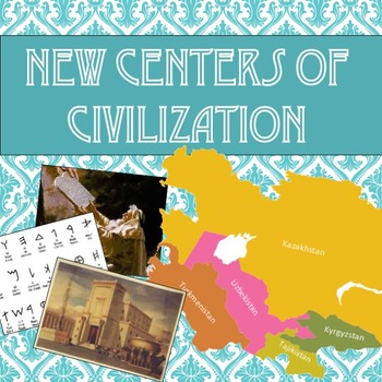 New Centers of Civilization PowerPoint