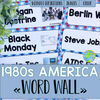 America 1980s to Today Word Wall without definitions