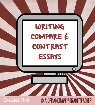 Compare and contrast essay: Informational writing