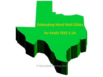 New Math TEKS 5.3A Estimating Vocabulary and Word Wall Cards