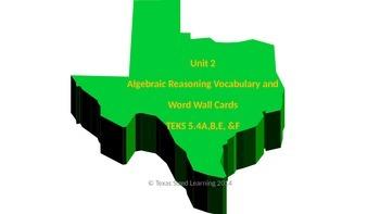 New Math TEKS 5.4A,B,E, & F Algebraic Reasoning Vocabulary